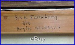 Original Ben W. Essenburg Acrylic on Canvas Painting Signed & Dated 1976